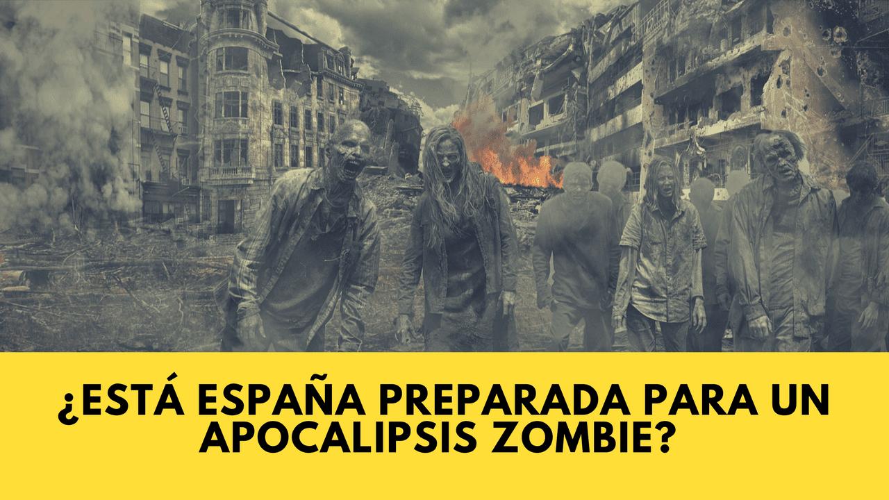 ¿Está España preparada para un apocalipsis zombie?